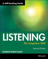 Listening: The Forgotten Skill: A Self-Teaching Guide, Edition 0002