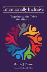 Intentionally Inclusive: Together at the Table for Ministry - Slightly Imperfect