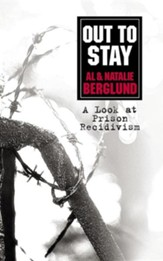 Out to Stay: A Look at Prison Recidivism