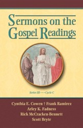 Sermons on the Gospel Readings, Series III, Cycle C