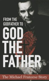 From the Godfather to God the Father: The Michael Francise Story