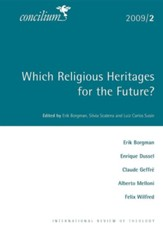 Concilium 2009/2 Which Religious Heritages for the Future?