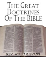 The Great Doctrines of the Bible [2011 Paperback]