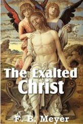 The Exalted Christ