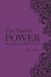 The Secret Power of Speaking God's Word--Bonded Leather, Plum