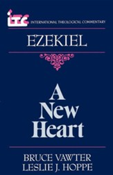 Ezekiel: A New Heart (International Theological Commentary)