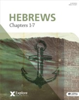 Explore the Bible: Hebrews: Chapters 1-7, Bible Study Book
