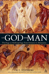Of God and Man: Theology as Anthropology from Irenaeus to Athanasius