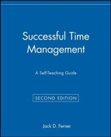 Successful Time Management: A Self-Teaching Guide, Edition 0002