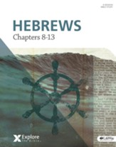 Explore the Bible: Hebrews: Chapters 8-13, Bible Study Book