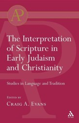 Interpretation of Scripture in Early Judaism and