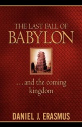 The Last Fall of Babylon