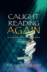 Caught Reading Again: Scholars and Their Books