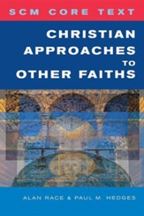 Christian Approaches to Other Faiths