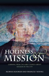 Holiness and Mission: Learning From the Early Church about Mission in City Contexts