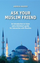 Ask Your Muslim Friend