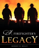 A Firefighter's Legacy