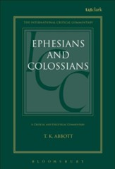 Ephesians and Colossians, International Critical Commentary