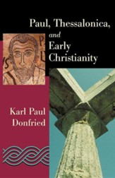 Paul, Thessalonica, and Early Christians