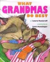 What Grandmas Do Best: What Grandpas Do Best