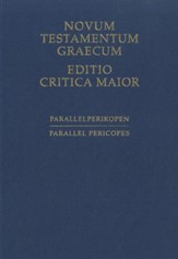 Novum Testamentum Graecum, Editio Critica Maior: Parallel Pericopes - Special Volume Regarding the Synoptic Gospels - Slightly Imperfect