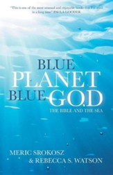 Blue Planet, Blue God: The Bible, The Ocean, and Us
