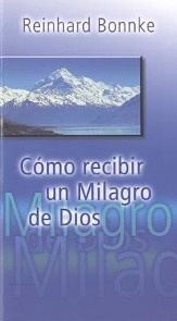 Cómo recibir un milagro de Dios (How to Receive a Miracle from God)