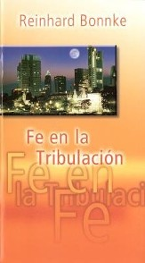 Fe en la tribulación (Faith in Tribulation)
