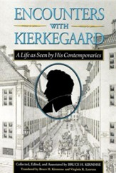 Encounters with Kierkegaard: A Life as Seen by His Contemporaries, Edition 0003