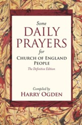 Some Daily Prayers for Church of England People - The Definitive Edition