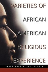 Varieties of African American Religious Experience.