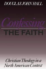 Confessing the Faith.