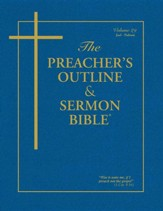 The Preacher's Outline & Sermon Bible: Joel - Nahum