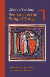 Gilbert of Hoyland: Sermons on the Song of Songs, Volume 1