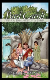 Bird Carols: Biblical Birds Praise Jesus Christ