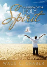 The Mission of the Holy Spirit
