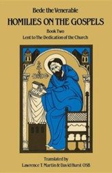 Homilies on the Gospels: Book Two: Lent to the Dedication of the Church