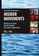 Understanding Insider Movements: Disciples of Jesus within Diverse Religious Communities