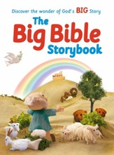 The Big Bible Storybook: Refreshed and Updated Edition Containing 188 Best-Loved Bible Stories To Enjoy Together