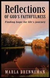 Reflections of God's Faithfulness: Finding Hope for Life's Journey