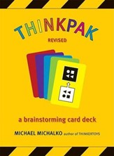 Thinkpak Cards: A Brainstorming Card Deck Revised Edition