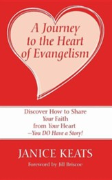 A Journey to the Heart of Evangelism