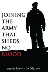 Joining the Army That Sheds No Blood