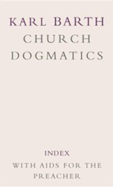 Index with Aids for the Preacher - Church Dogmatics volume 5