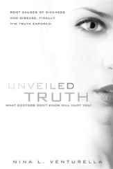 Unveiled Truth