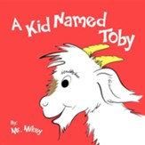 A Kid Named Toby
