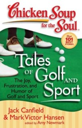 Tales of Golf and Sport-The Joy, Frustration, and Humor of Golf and Sport