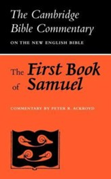 The First Book of Samuel: The Cambridge Bible Commentary