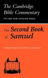 The Second Book of Samuel: The Cambridge Bible Commentary