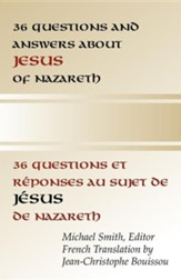 36 Questions and Answers about Jesus of Nazareth